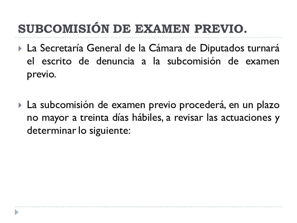 SUBCOMISIÓN DE EXAMEN PREVIO.