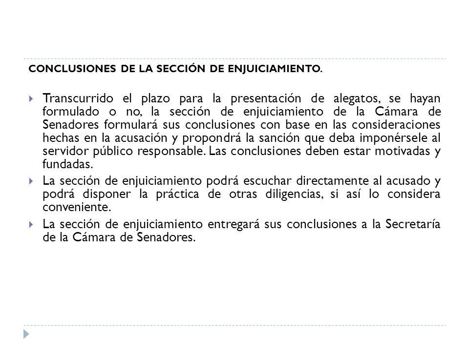 CONCLUSIONES DE LA SECCIÓN DE ENJUICIAMIENTO.
