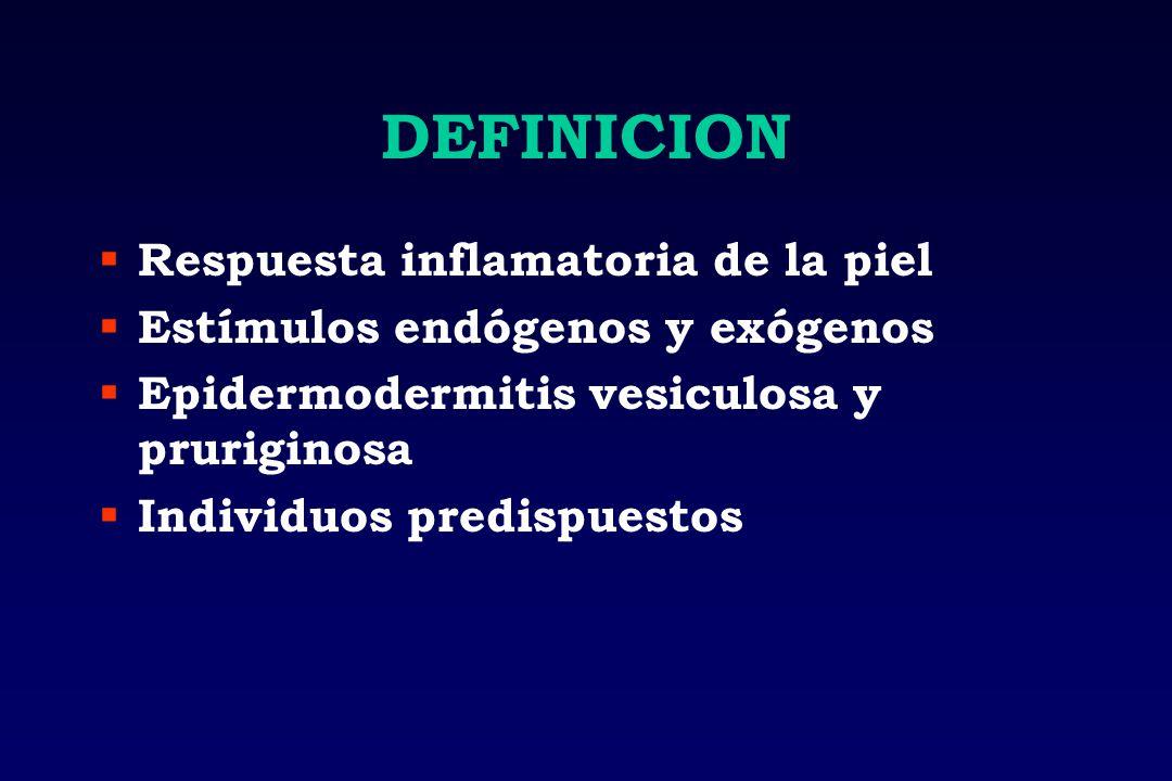 DEFINICION Respuesta inflamatoria de la piel