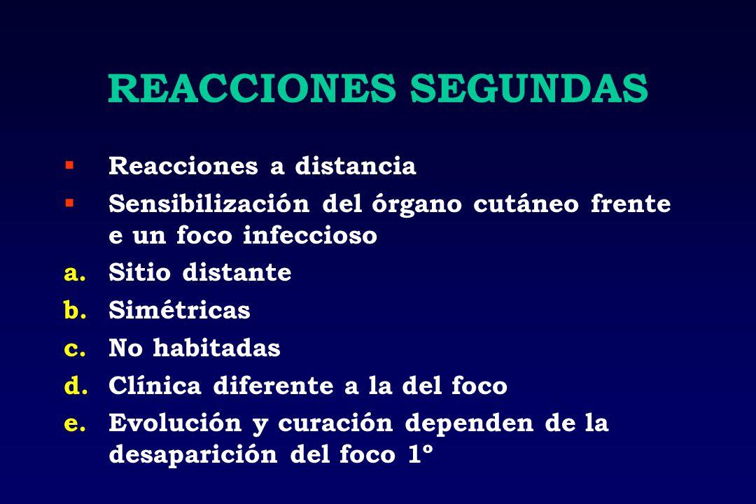 REACCIONES SEGUNDAS Reacciones a distancia