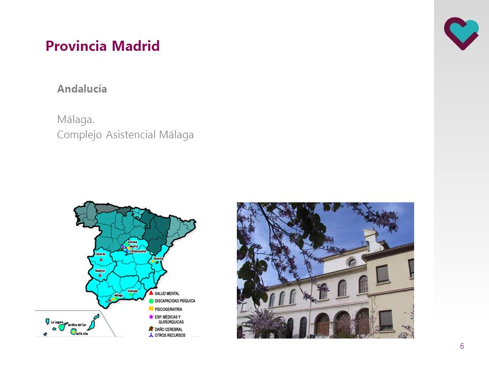 Provincia Madrid Andalucía Málaga. Complejo Asistencial Málaga