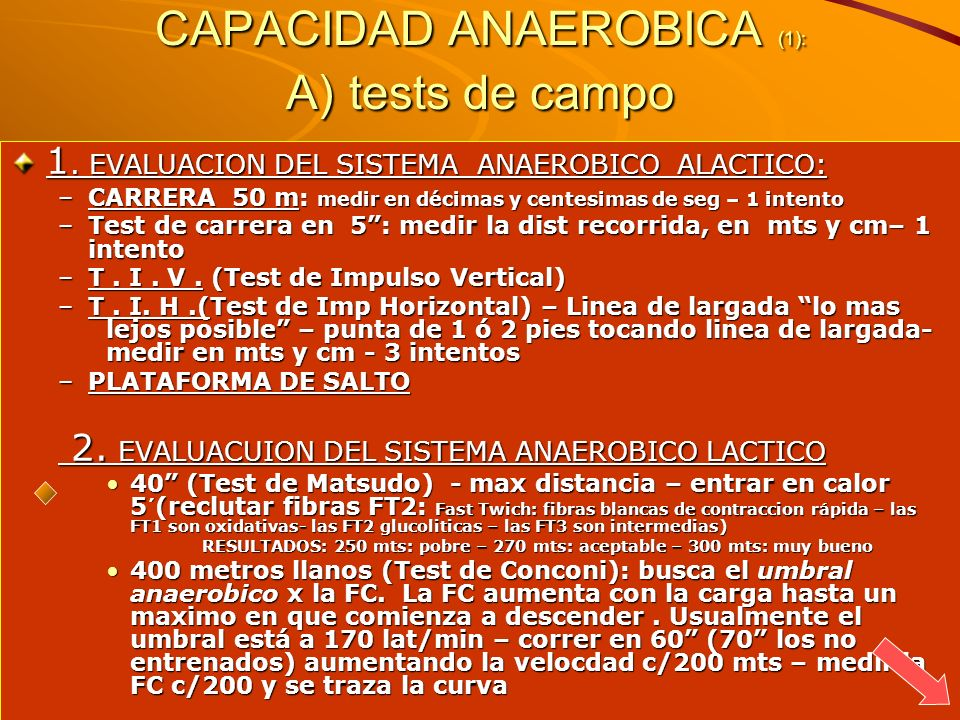 CAPACIDAD ANAEROBICA (1): A) tests de campo