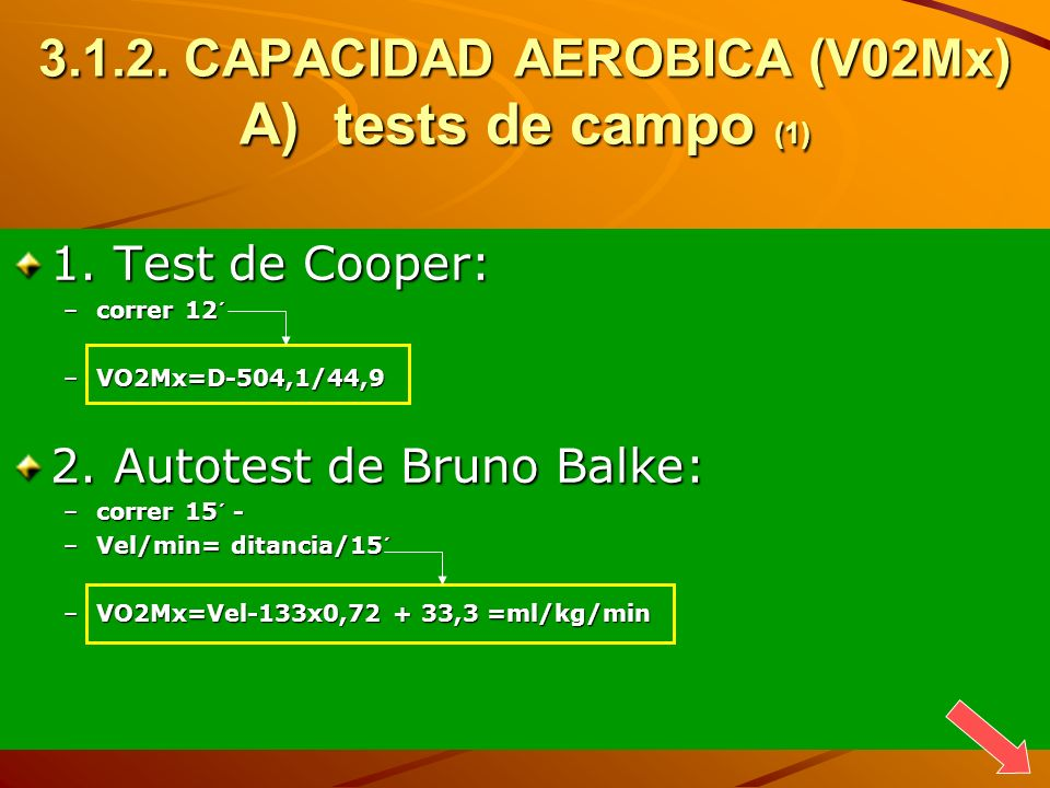 3.1.2. CAPACIDAD AEROBICA (V02Mx) A) tests de campo (1)