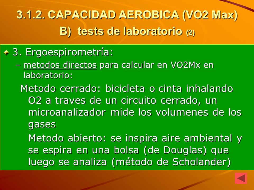3.1.2. CAPACIDAD AEROBICA (VO2 Max) B) tests de laboratorio (2)
