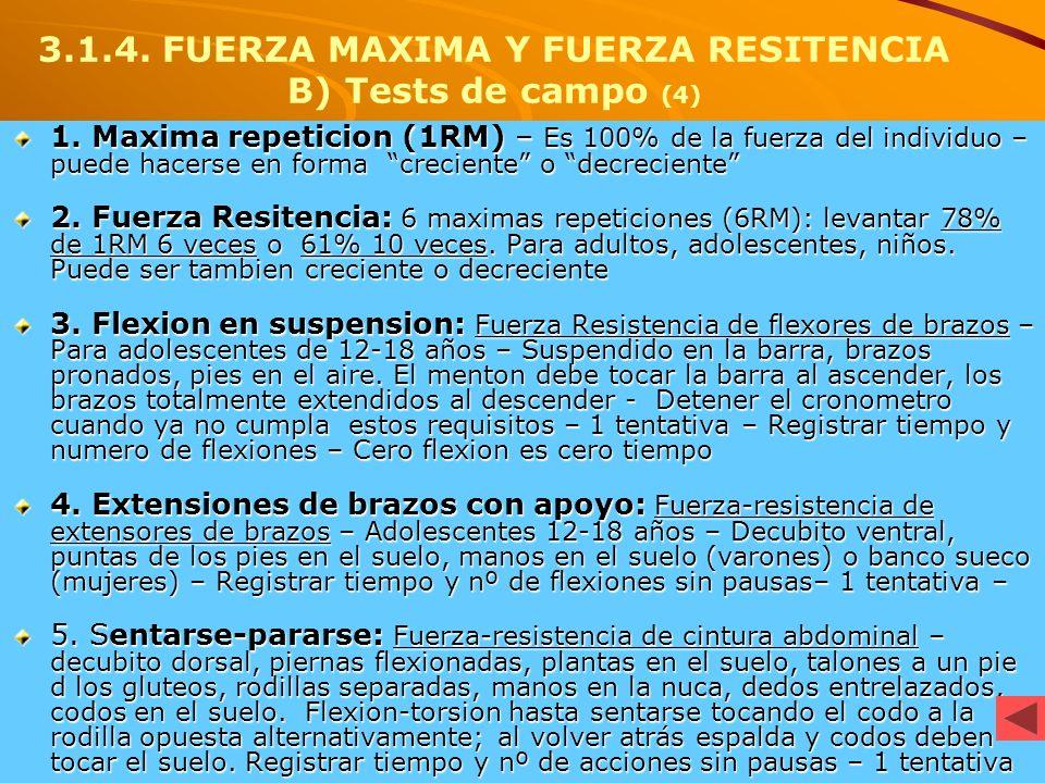 3.1.4. FUERZA MAXIMA Y FUERZA RESITENCIA B) Tests de campo (4)