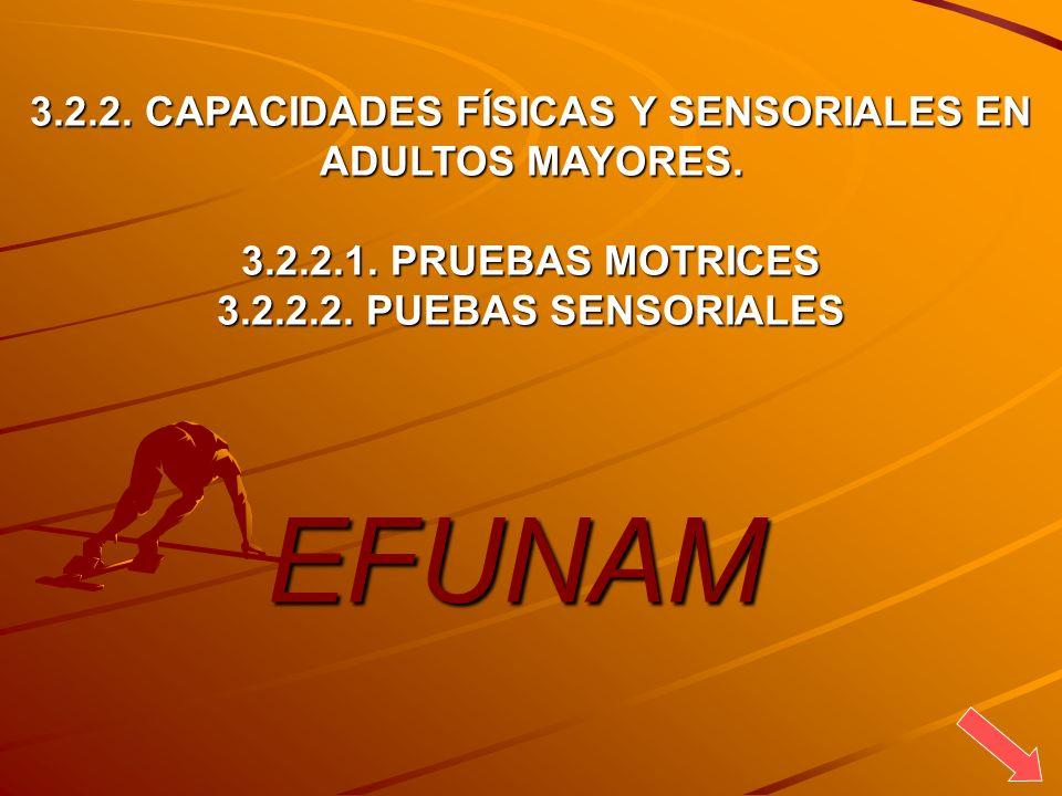 3.2.2. CAPACIDADES FÍSICAS Y SENSORIALES EN ADULTOS MAYORES.