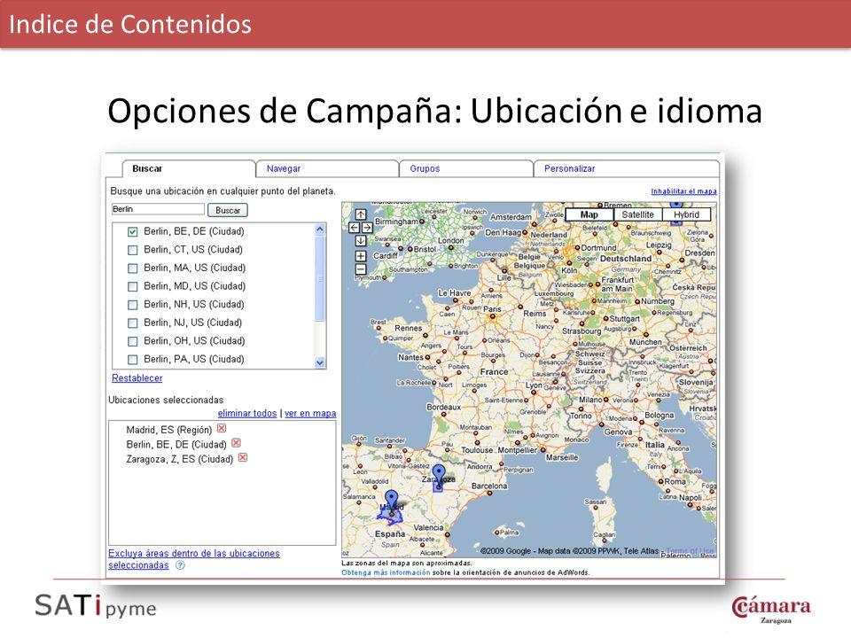 Opciones de Campaña: Ubicación e idioma