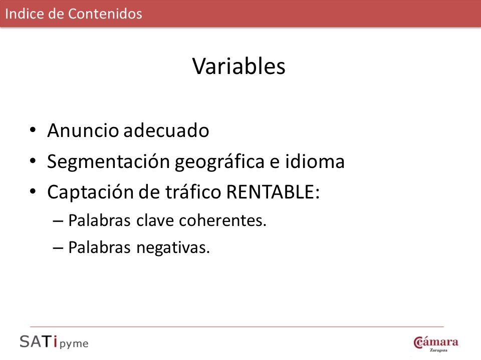 Variables Anuncio adecuado Segmentación geográfica e idioma