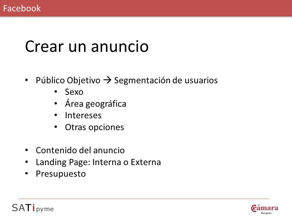 Crear un anuncio Facebook Público Objetivo  Segmentación de usuarios