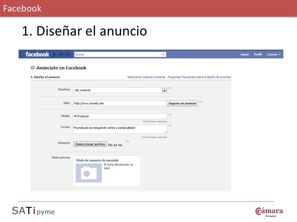 Facebook 1. Diseñar el anuncio