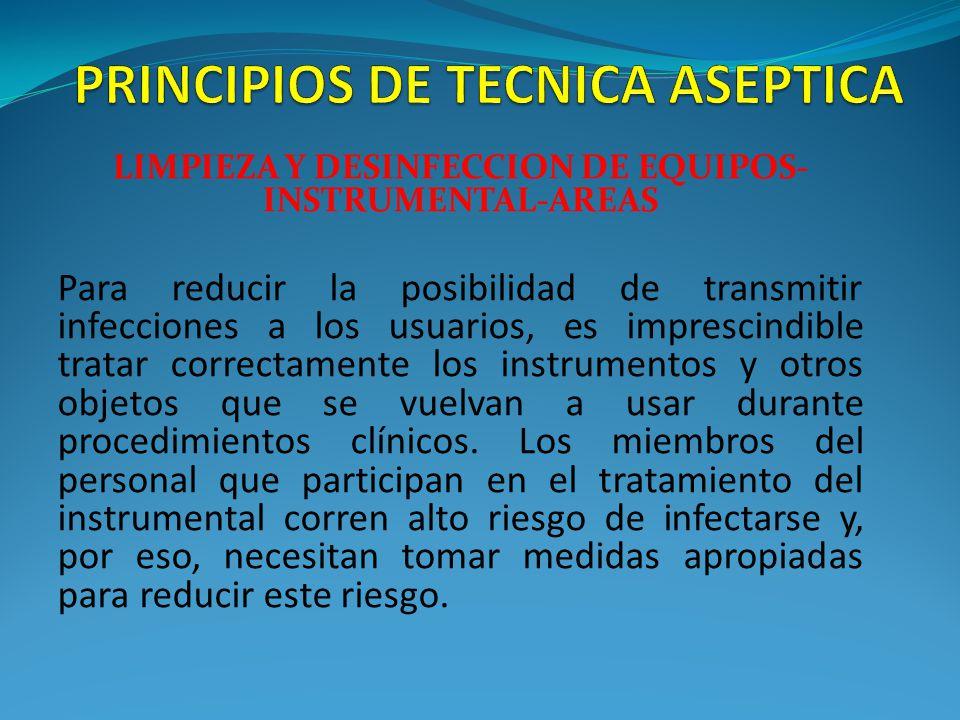 Principios de tecnica aseptica ppt video online descargar Limpieza y desinfeccion de equipos