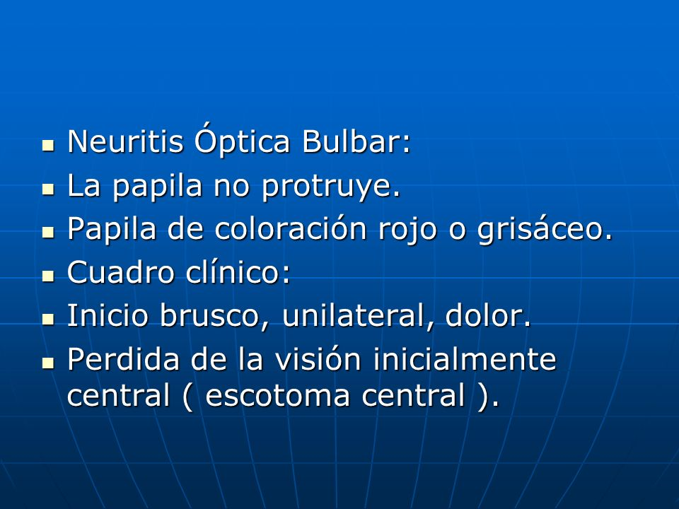 Neuritis Óptica Bulbar: