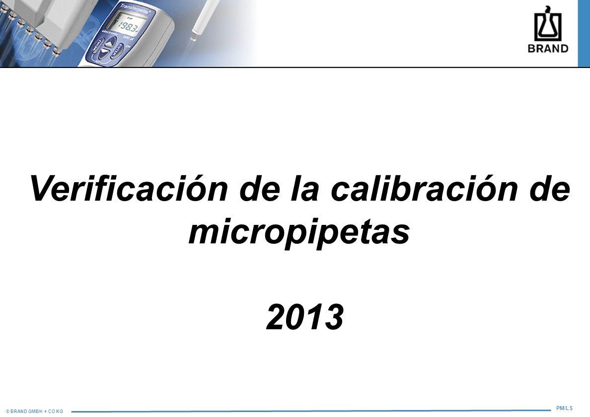 Verificación de la calibración de micropipetas