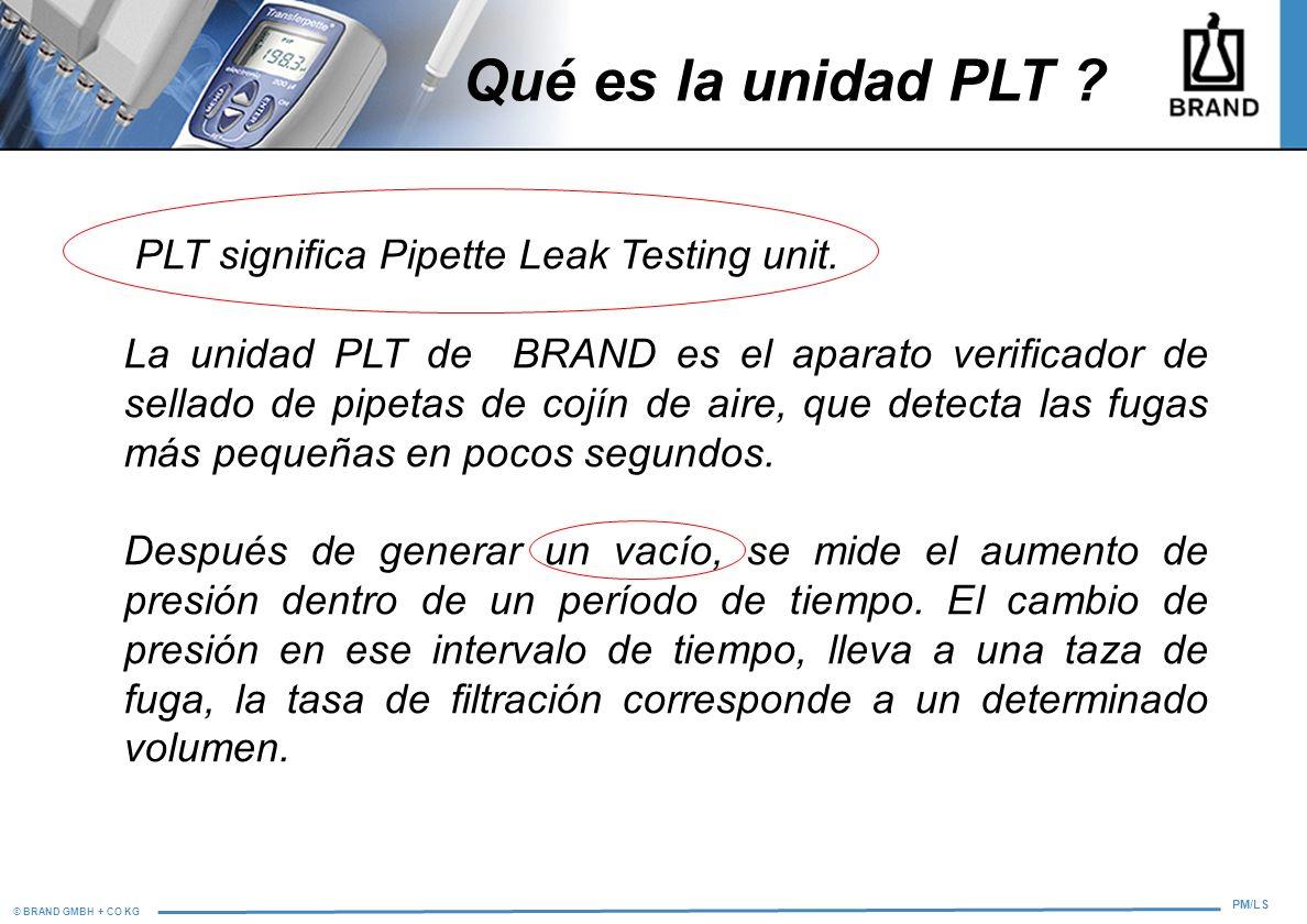 Qué es la unidad PLT PLT significa Pipette Leak Testing unit.