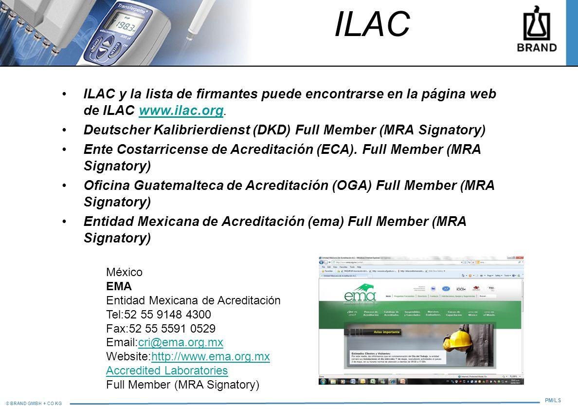 ILAC ILAC y la lista de firmantes puede encontrarse en la página web de ILAC www.ilac.org.