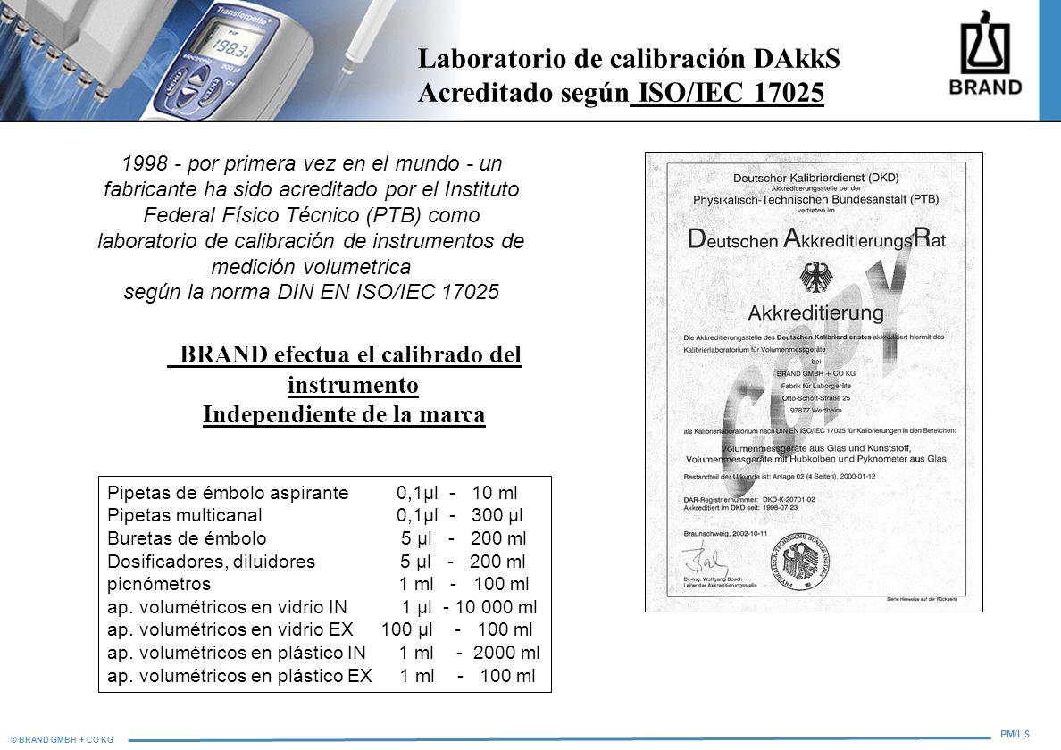 BRAND efectua el calibrado del instrumento Independiente de la marca