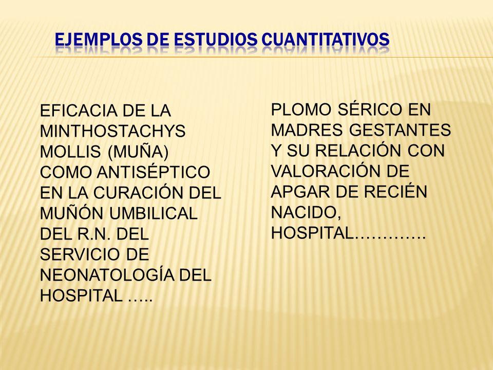 EJEMPLOS DE ESTUDIOS CUANTITATIVOS