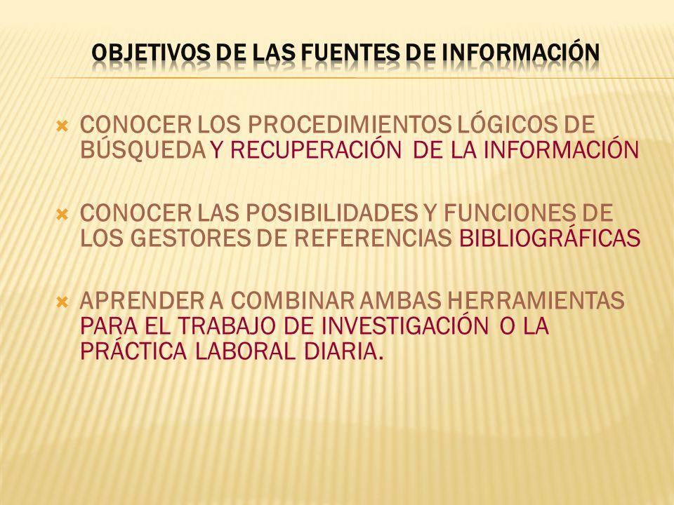 OBJETIVOS DE LAS FUENTES DE INFORMACIÓN