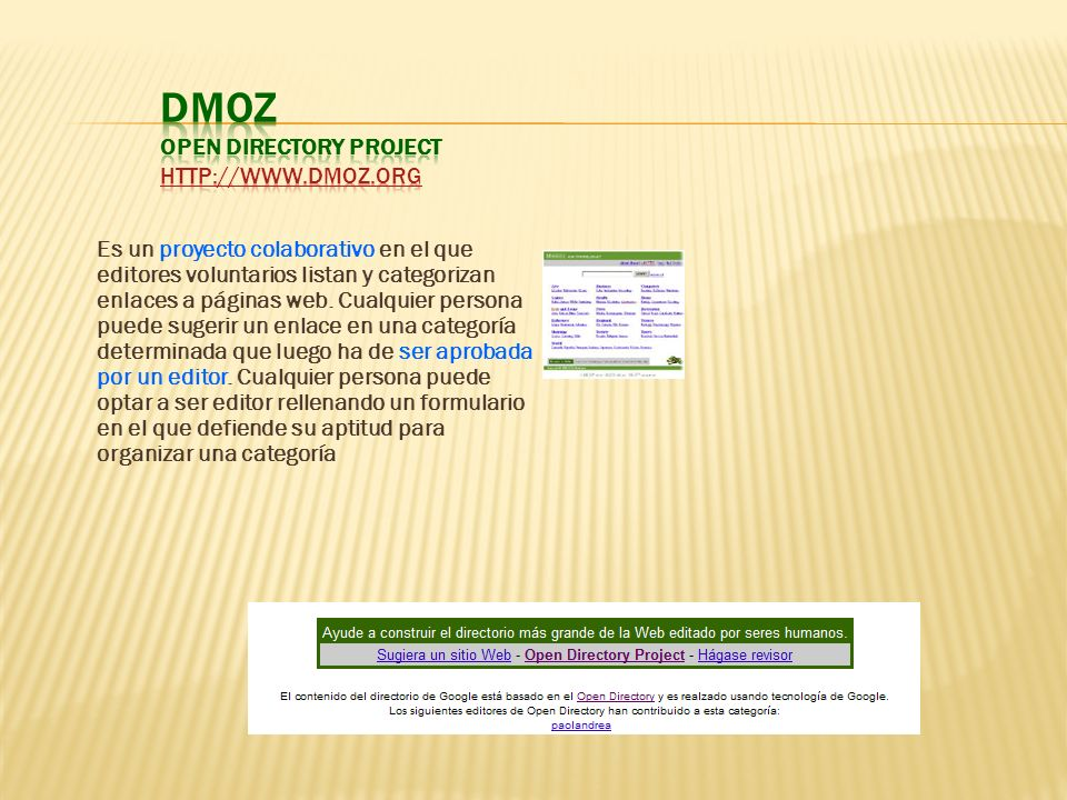 DMOZ Open Directory Project http://www.dmoz.org