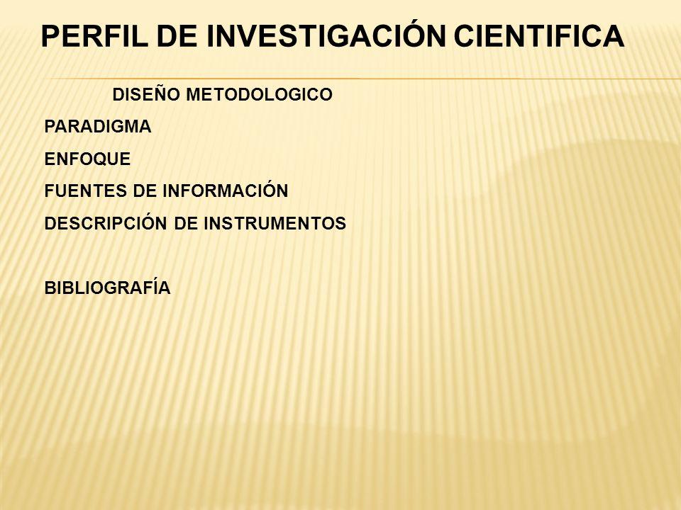 PERFIL DE INVESTIGACIÓN CIENTIFICA