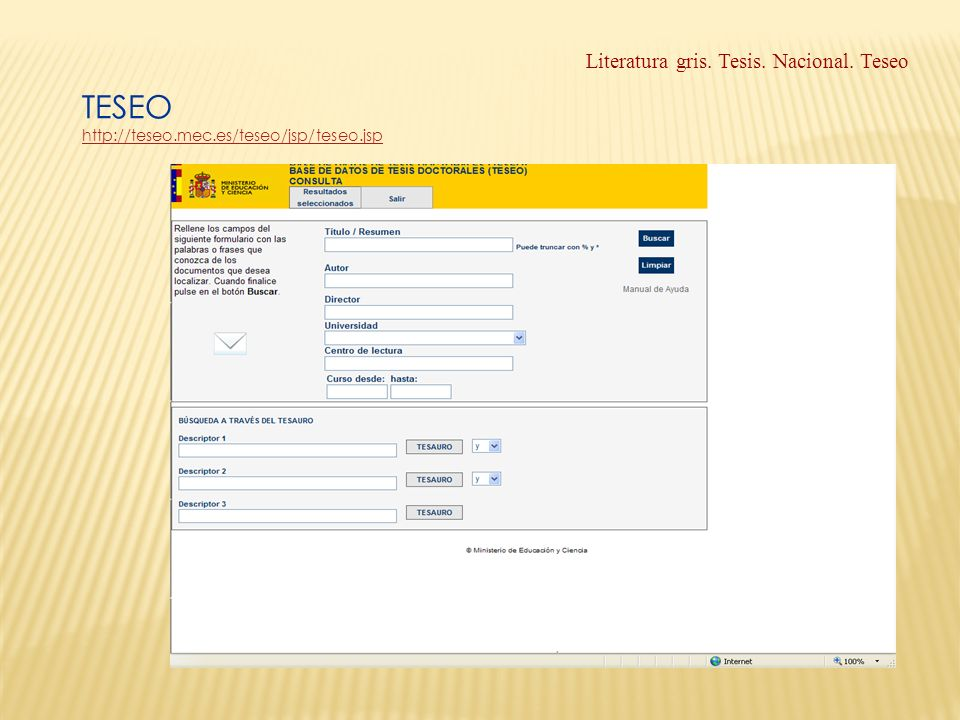 TESEO http://teseo.mec.es/teseo/jsp/teseo.jsp