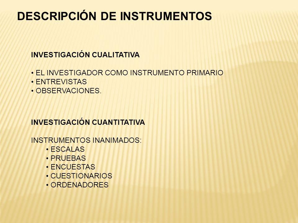 DESCRIPCIÓN DE INSTRUMENTOS