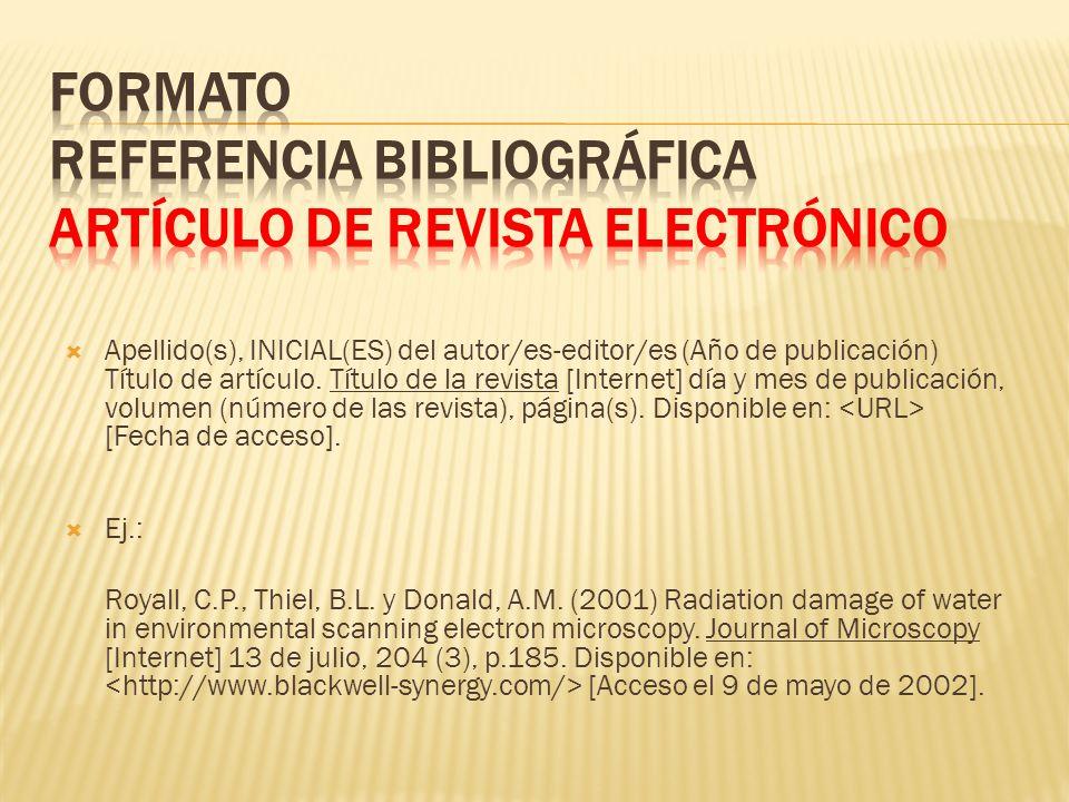 FORMATO REFERENCIA BIBLIOGRÁFICA ARTÍCULO DE REVISTA ELECTRÓNICO