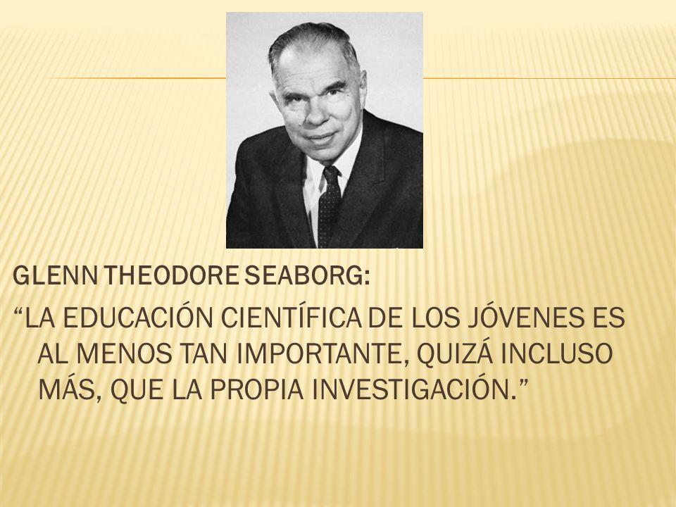 GLENN THEODORE SEABORG: