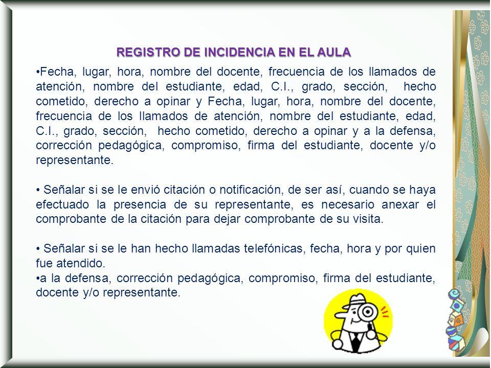 REGISTRO DE INCIDENCIA EN EL AULA