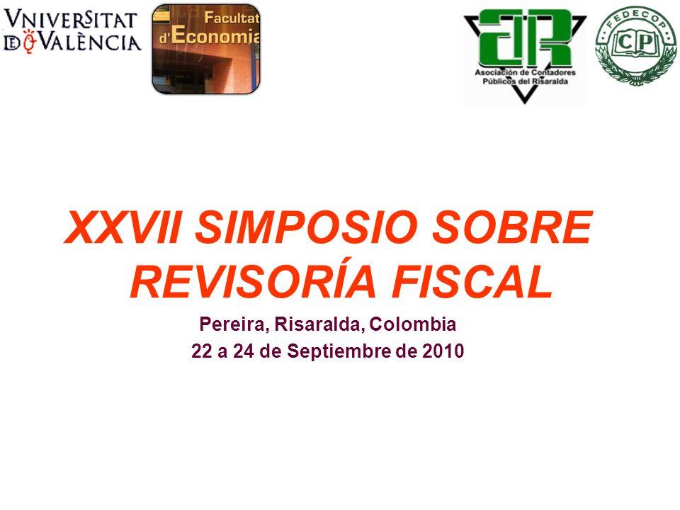 XXVII SIMPOSIO SOBRE REVISORÍA FISCAL Pereira, Risaralda, Colombia