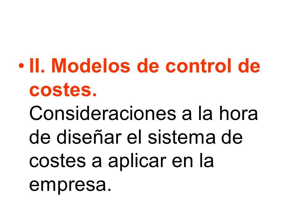 II. Modelos de control de costes