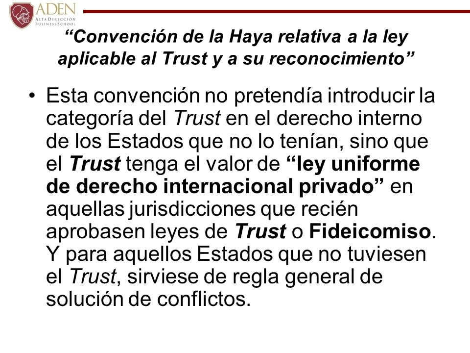 Convención de la Haya relativa a la ley aplicable al Trust y a su reconocimiento