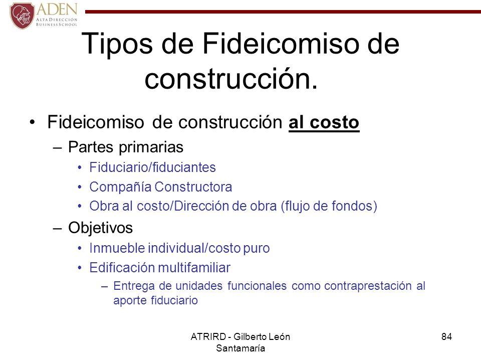Tipos de Fideicomiso de construcción.