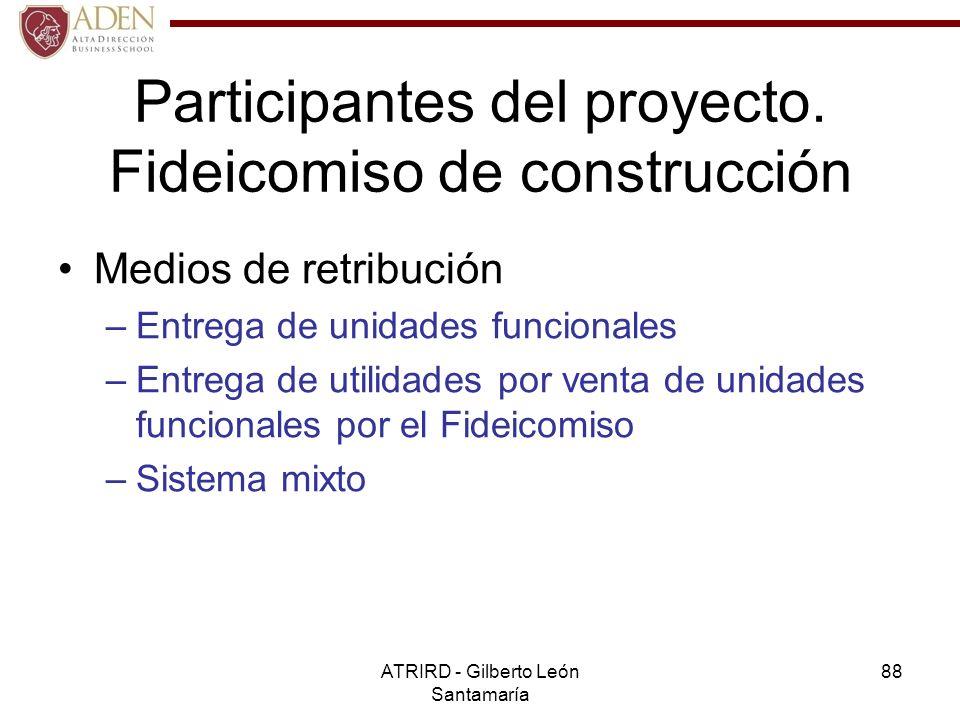 Participantes del proyecto. Fideicomiso de construcción