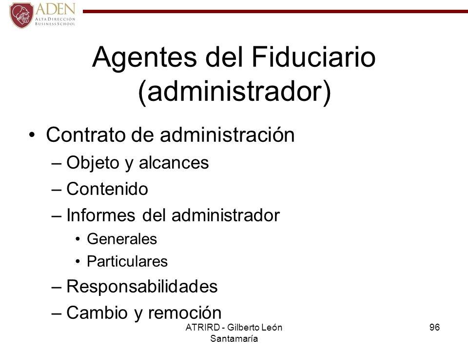 Agentes del Fiduciario (administrador)