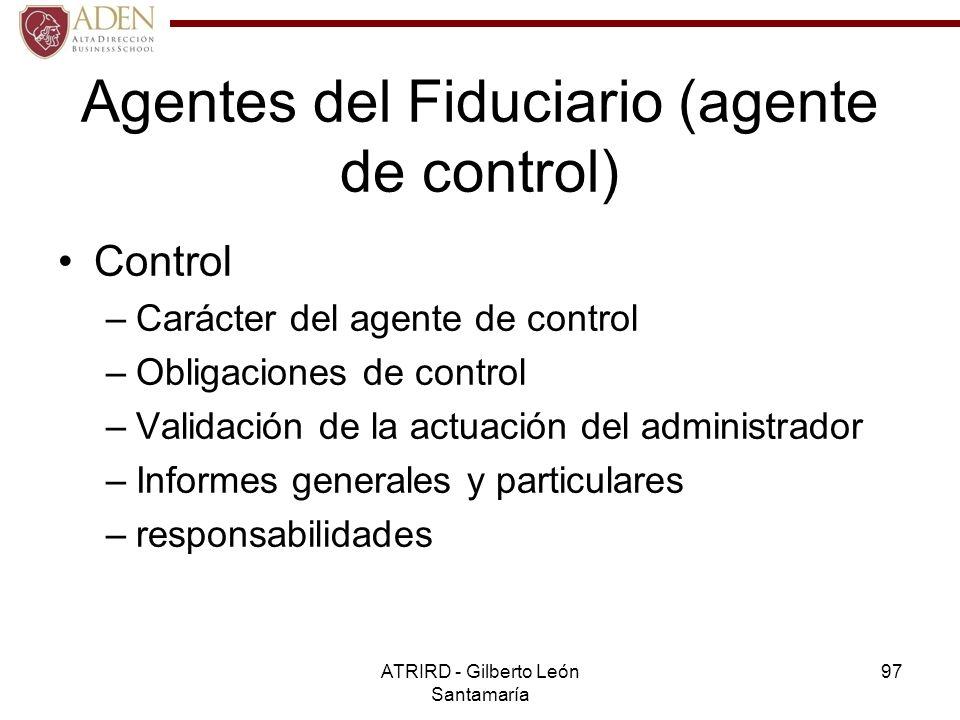 Agentes del Fiduciario (agente de control)