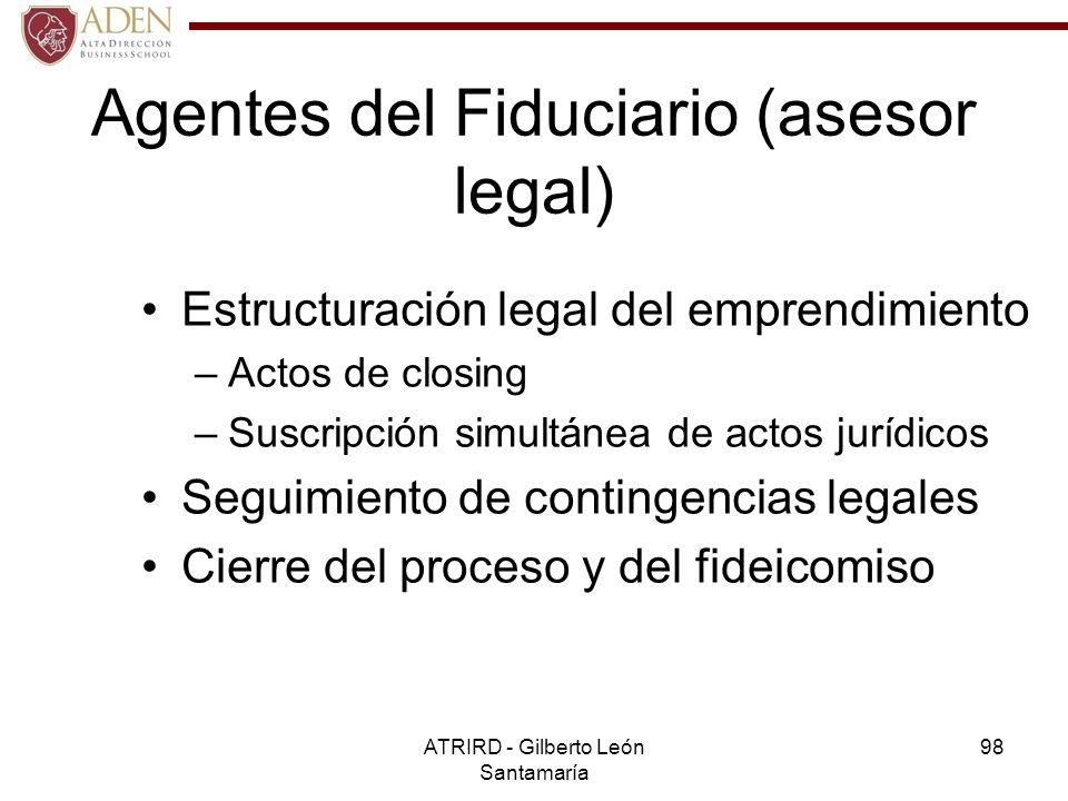 Agentes del Fiduciario (asesor legal)
