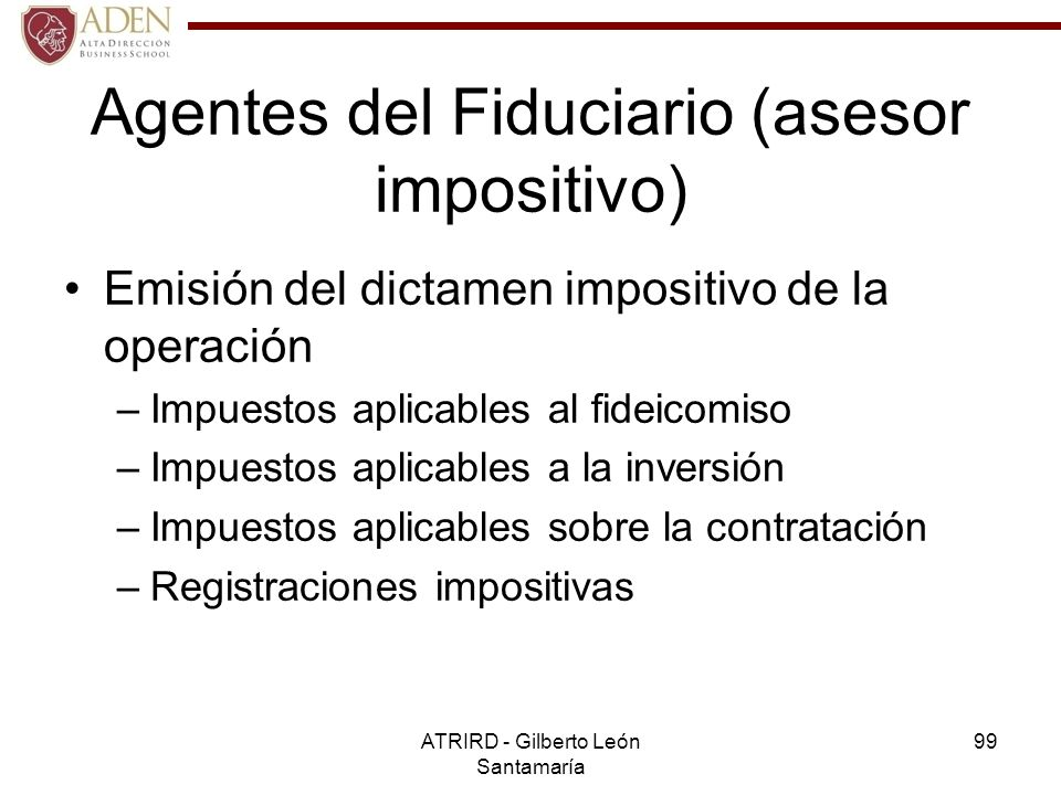 Agentes del Fiduciario (asesor impositivo)