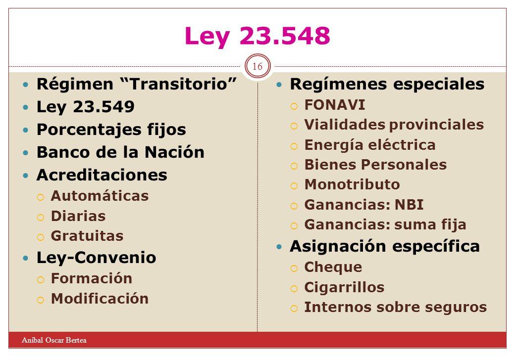 Ley 23.548 Régimen Transitorio Ley 23.549 Porcentajes fijos