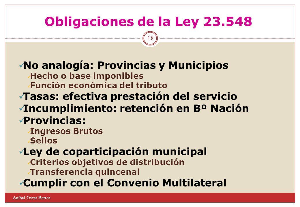 Obligaciones de la Ley 23.548 No analogía: Provincias y Municipios