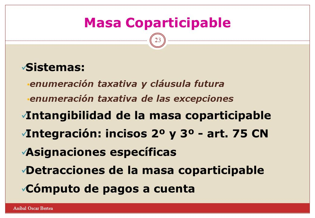 Masa Coparticipable Sistemas: Intangibilidad de la masa coparticipable