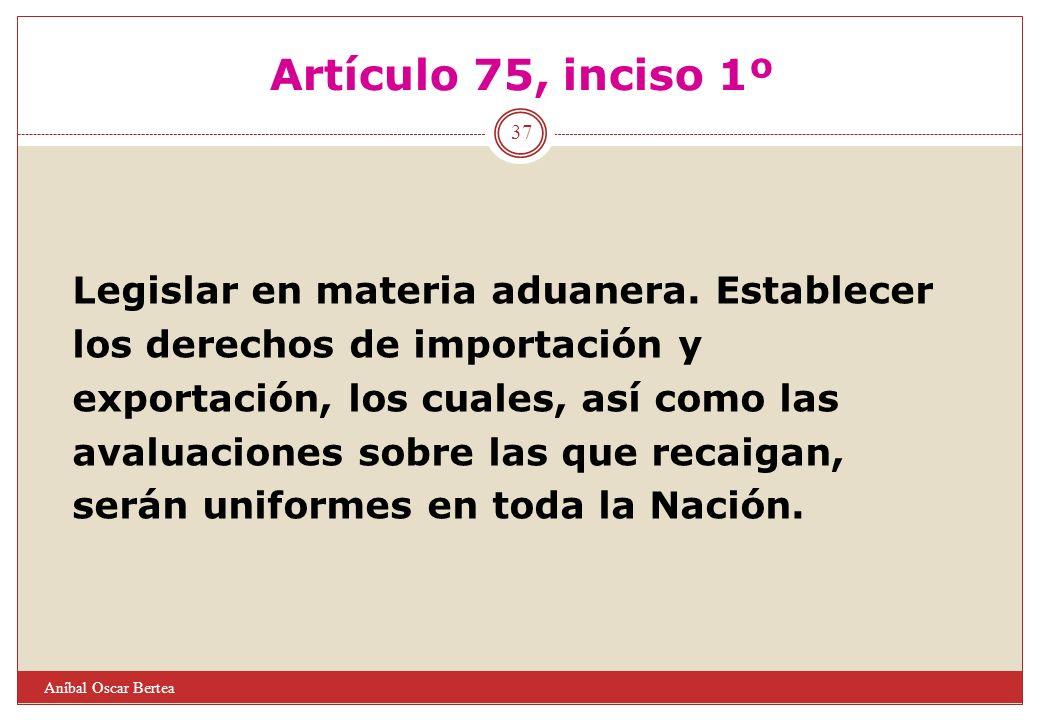 Artículo 75, inciso 1º