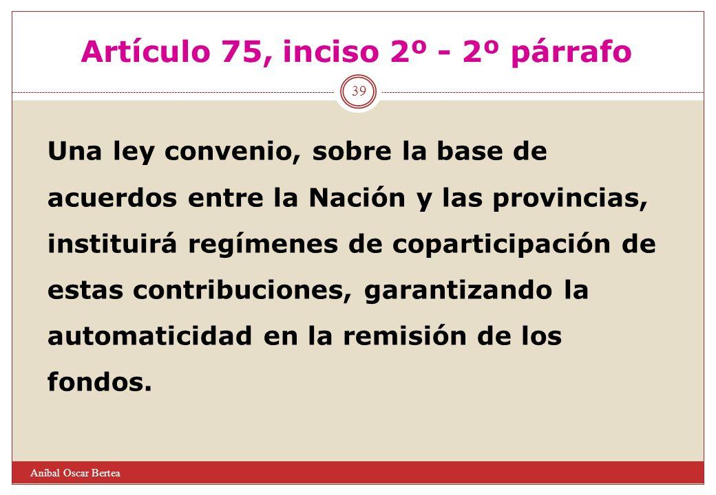 Artículo 75, inciso 2º - 2º párrafo