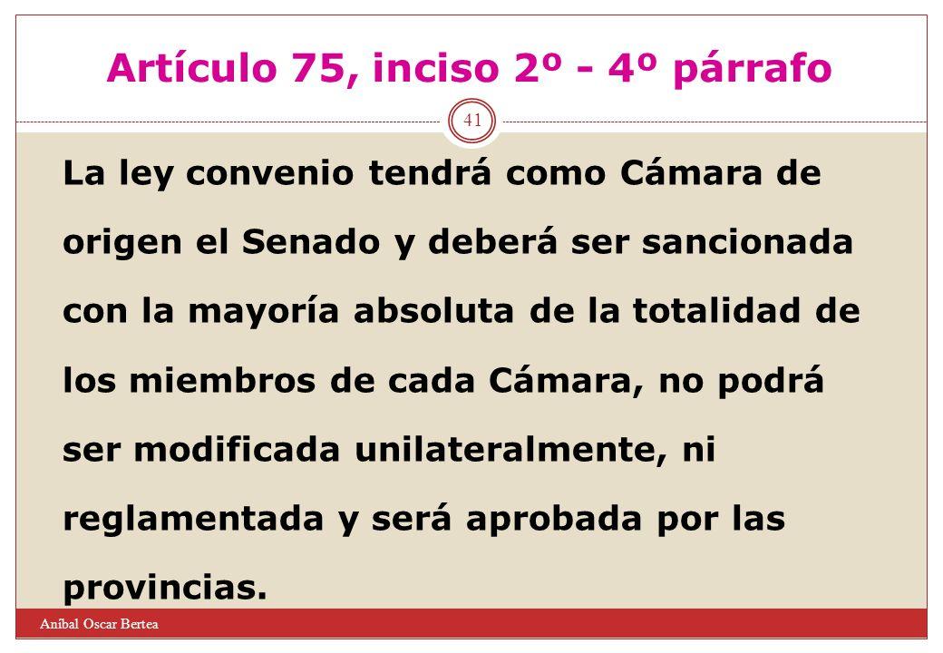 Artículo 75, inciso 2º - 4º párrafo