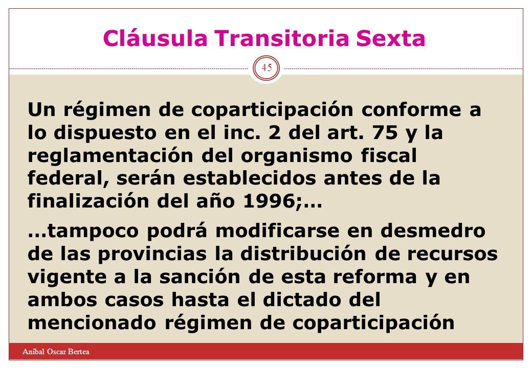 Cláusula Transitoria Sexta