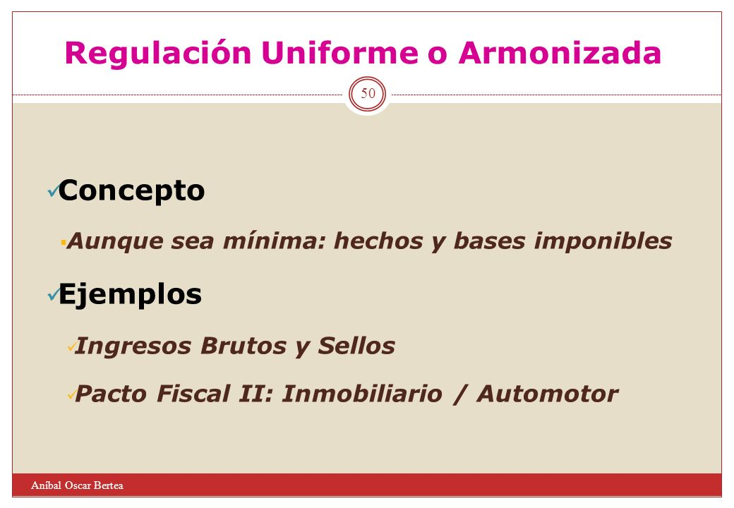 Regulación Uniforme o Armonizada