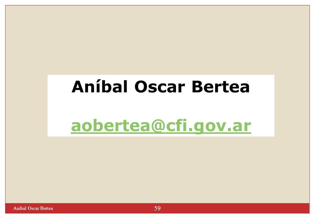 Aníbal Oscar Bertea aobertea@cfi.gov.ar