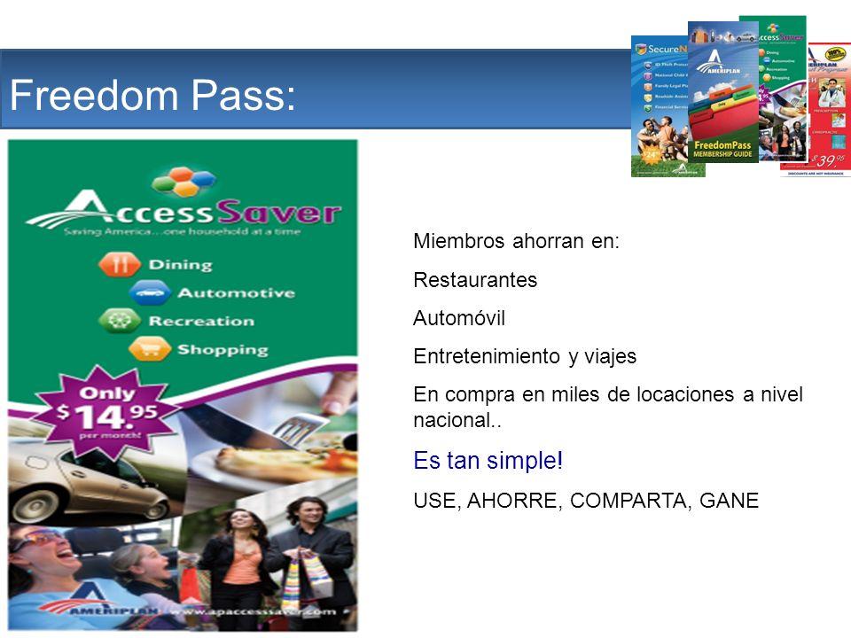 The Company Freedom Pass: Es tan simple! Miembros ahorran en: