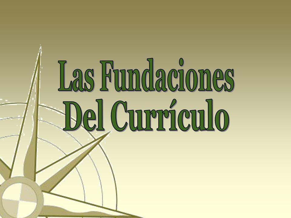 Las Fundaciones Del Currículo