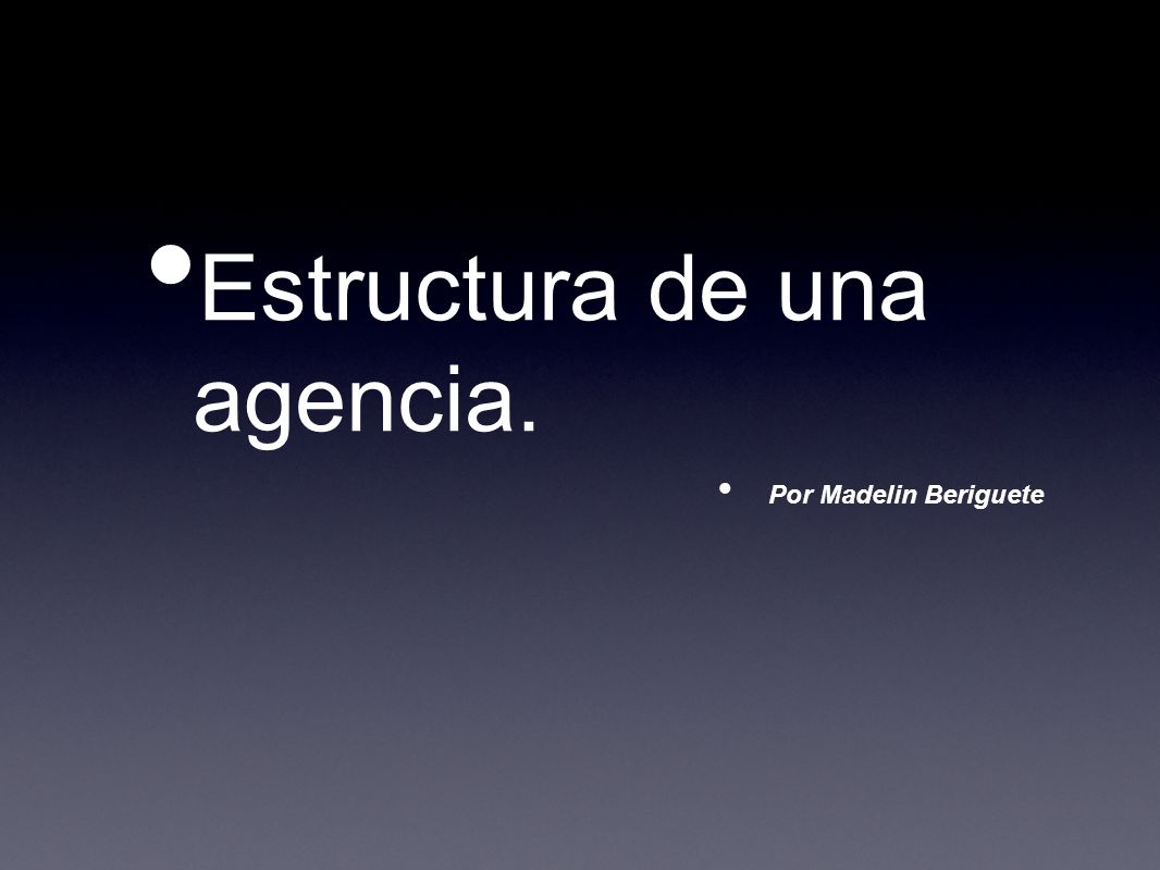 Estructura de una agencia.
